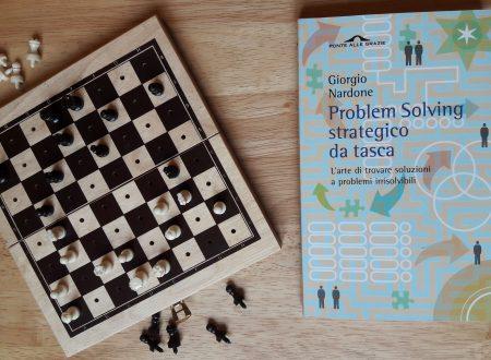 """""""Problem Solving strategico da tasca"""" come risolvere problemi insolubili"""