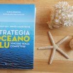 """""""Strategia oceano blu"""" innovare senza competere per trovare nuovi spazi di mercato"""