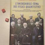 """La Fisica quantistica protagonista de """"L'incredibile cena dei fisici quantistici"""", un fantastico esempio di lavoro di gruppo!"""