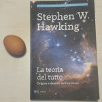 """""""La teoria del tutto"""" Origine e destino dell'universo spiegata da Hawking"""