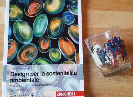 """Ecodesign """"Design per la sostenibilità ambientale"""" – Manuale per una progettazione sostenibile"""