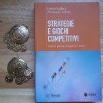 """""""Strategie e giochi competitivi"""" è meglio essere innovatori o copioni?"""