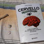 """""""Cervello. Manuale dell'utente"""" guida semiseria di Marco Magrini all'organo più importante che abbiamo."""