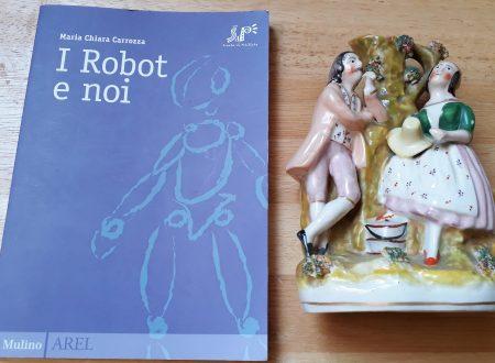 """""""I robot e noi"""" la rivoluzione industriale 4.0 spiegata a tutti."""