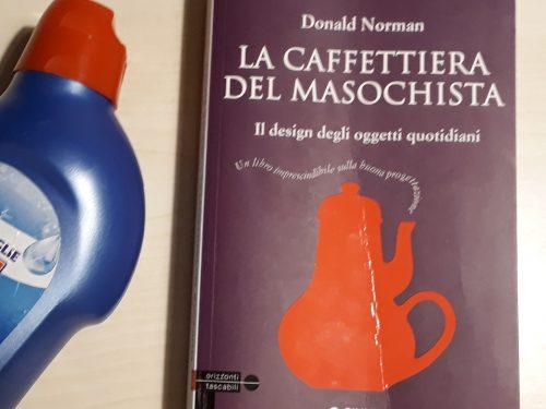 """""""La caffettiera del masochista"""" progettare per il godimento dell'utente"""