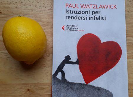 """Istruzioni per rendersi infelici"" di Paul Watzlawick"