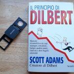 """""""Il principio di Dilbert"""" ossia quel po' di meschinità in ognuno di noi"""