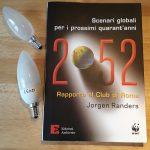 """""""2052 – Rapporto al Club di Roma"""" una previsione che vorrei smentire"""